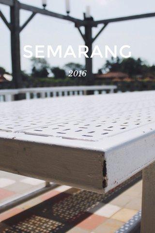 SEMARANG 2016