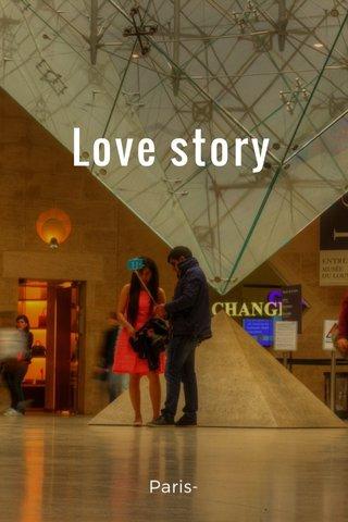 Love story Paris-