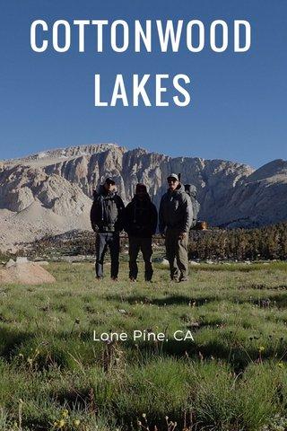 COTTONWOOD LAKES Lone Pine, CA
