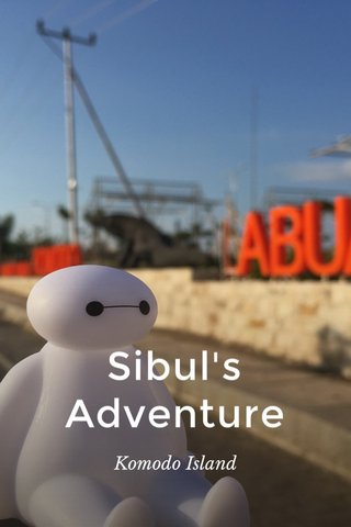 Sibul's Adventure Komodo Island