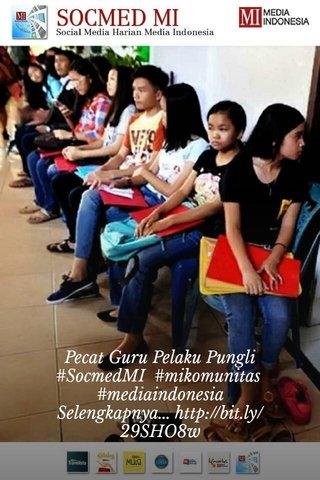 Pecat Guru Pelaku Pungli #SocmedMI #mikomunitas #mediaindonesia Selengkapnya...http://bit.ly/29SHO8w