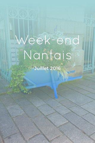 Week-end Nantais Juillet 2016