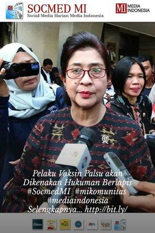 Pelaku Vaksin Palsu akan Dikenakan Hukuman Berlapis #SocmedMI #mikomunitas #mediaindonesia Selengkapnya...http://bit.ly/29Xu2A0