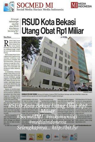 RSUD Kota Bekasi Utang Obat Rp1 Miliar #SocmedMI #mikomunitas #mediaindonesia Selengkapnya...http://bit.ly/29M6znb