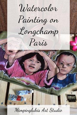 Watercolor Painting on Longchamp Paris Mimpinglukis Art Studio
