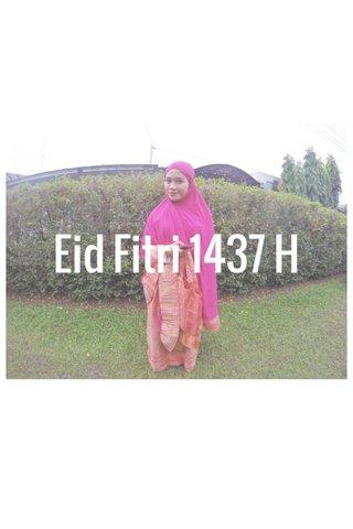 Eid Fitri 1437 H