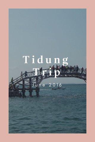 Tidung Trip June 2016