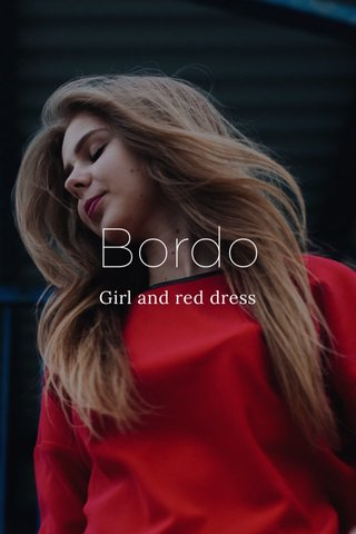 Bordo Girl and red dress