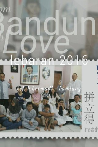 lebaran 2016 kel. h.hermadi - bandung