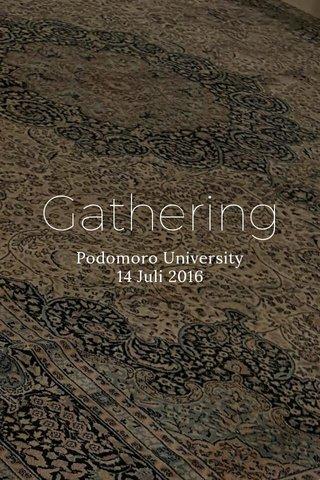 Gathering Podomoro University 14 Juli 2016