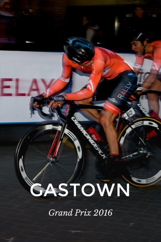 GASTOWN Grand Prix 2016