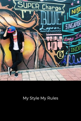 My Style My Rules