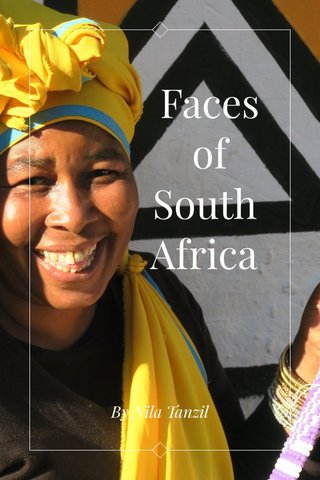 Faces of South Africa By Nila Tanzil