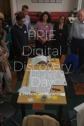 PPIE Digital Discovery Day #MyResearchLearning