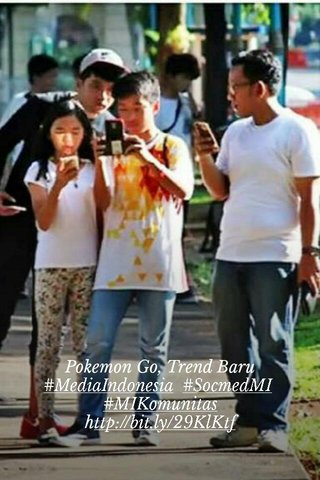 Pokemon Go, Trend Baru #MediaIndonesia #SocmedMI #MIKomunitas http://bit.ly/29KlKtf