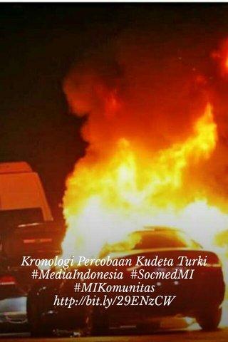 Kronologi Percobaan Kudeta Turki #MediaIndonesia #SocmedMI #MIKomunitas http://bit.ly/29ENzCW