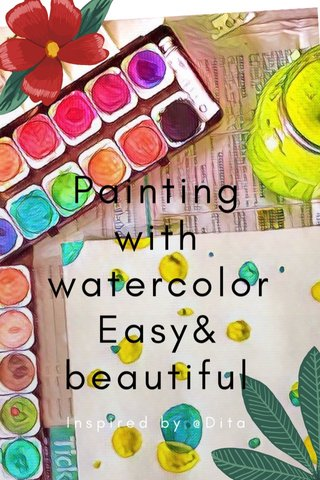 Painting with watercolor Easy& beautiful Inspired by @Dita