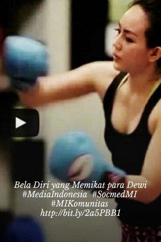 Bela Diri yang Memikat para Dewi #MediaIndonesia #SocmedMI #MIKomunitas http://bit.ly/2a5PBB1