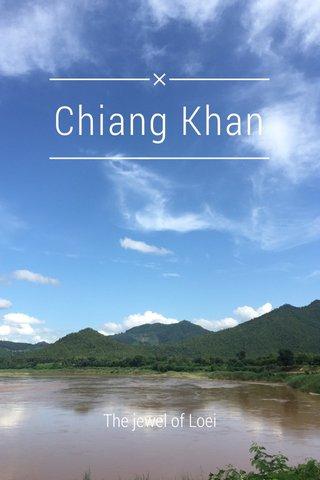 Chiang Khan The jewel of Loei