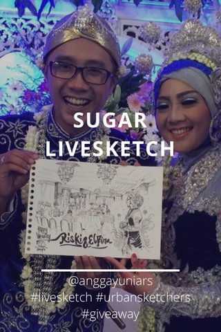 SUGAR LIVESKETCH @anggayuniars #livesketch #urbansketchers #giveaway