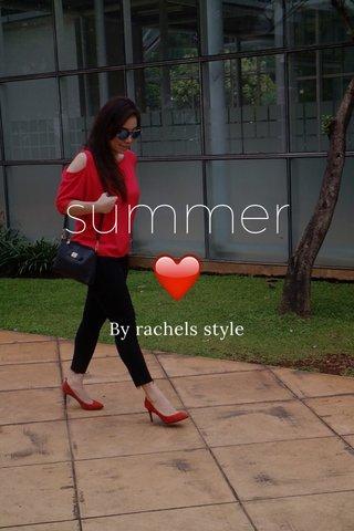 summer❤️ By rachels style