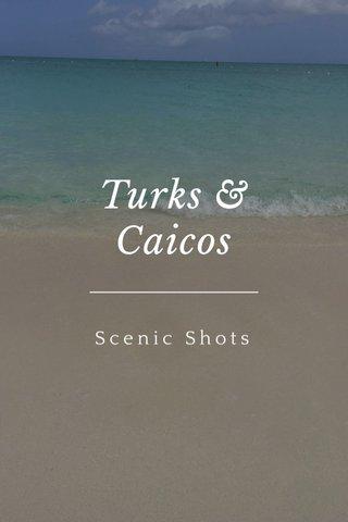 Turks & Caicos Scenic Shots