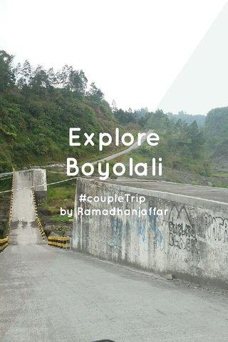 Explore Boyolali #coupleTrip by Ramadhanjaffar
