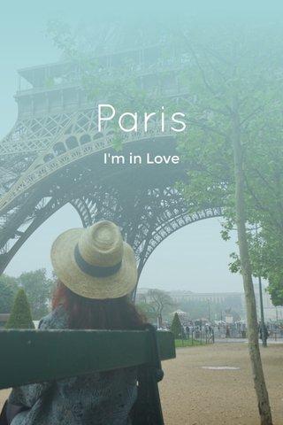 Paris I'm in Love
