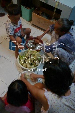 Persiapan Lebaran with krucil