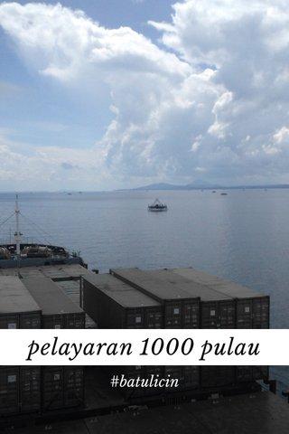 pelayaran 1000 pulau #batulicin