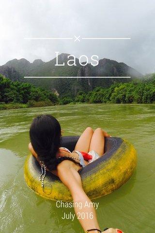 Laos Chasing Amy July 2016