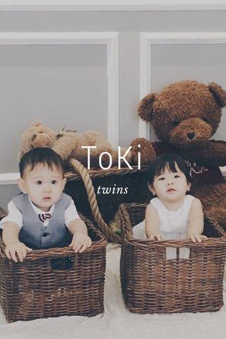 ToKi twins