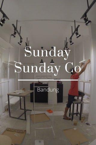 Sunday Sunday Co Bandung
