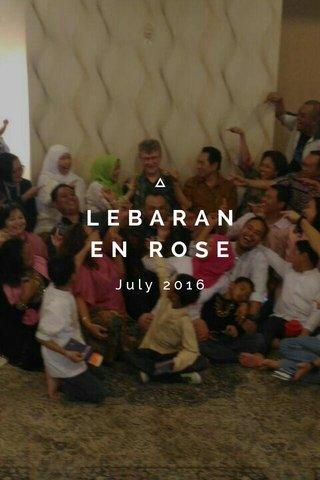 LEBARAN EN ROSE July 2016