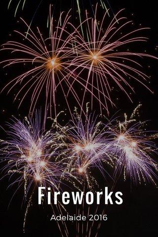 Fireworks Adelaide 2016