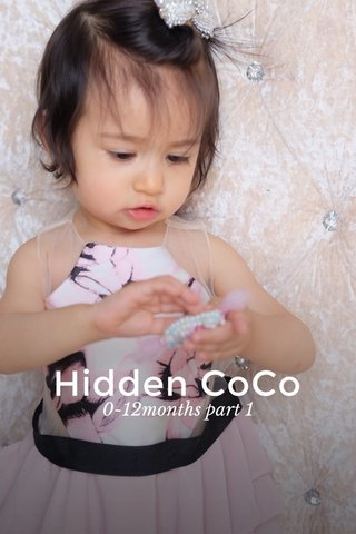 Hidden CoCo 0-12months part 1