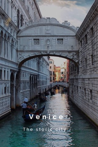 Venice The storic city