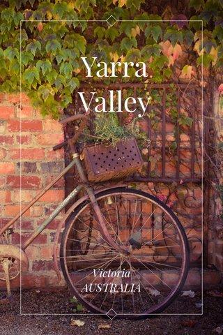 Yarra Valley Victoria AUSTRALIA