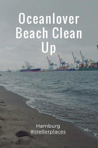 Oceanlover Beach Clean Up Hamburg #stellerplaces