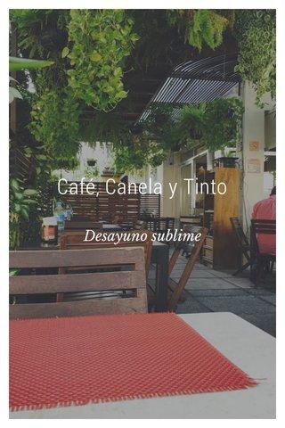 Café, Canela y Tinto Desayuno sublime
