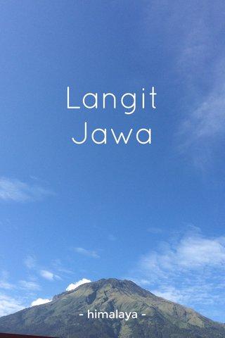 Langit Jawa - himalaya -