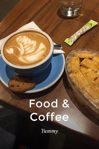 Food & Coffee Yummy