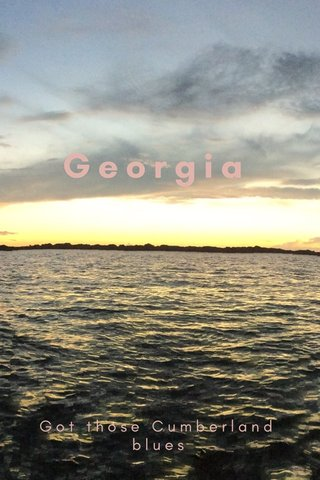 Georgia Got those Cumberland blues