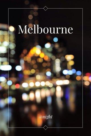 Melbourne @night