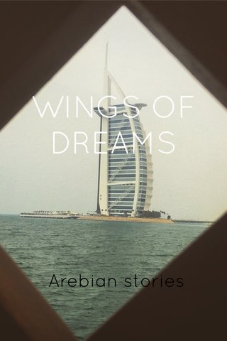 WINGS OF DREAMS Arebian stories