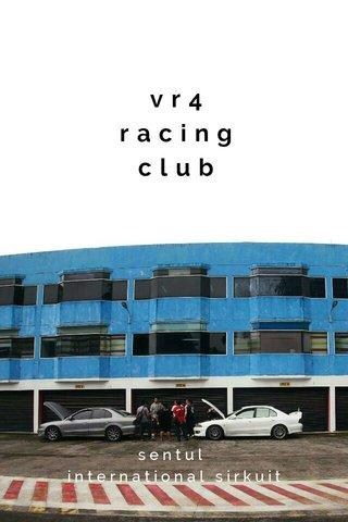 vr4 racing club sentul international sirkuit