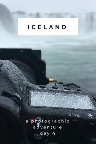 ICELAND a photographic adventure day 9
