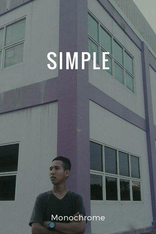 SIMPLE Monochrome