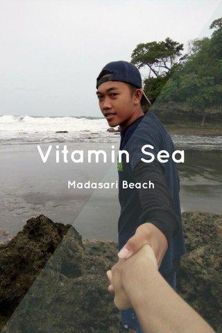 Vitamin Sea Madasari Beach