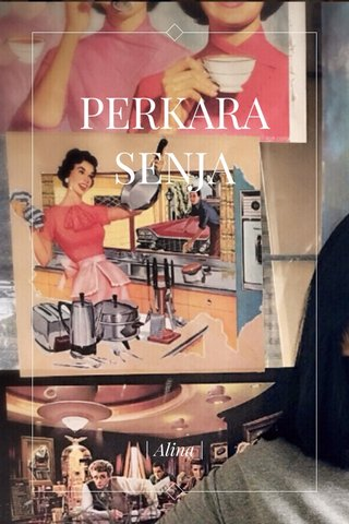 PERKARA SENJA | Alina |